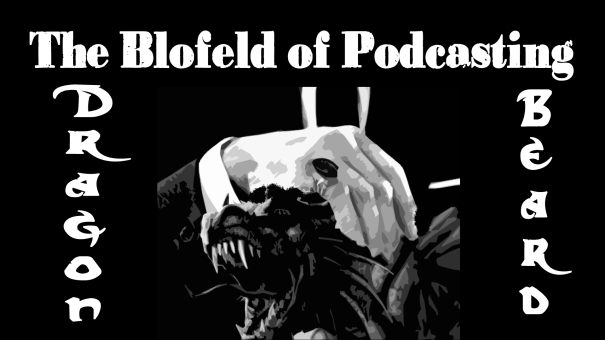 Dragonbeard the Blofeld of Podcasting.jpg