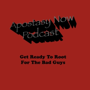 Apostasy Now Podcast