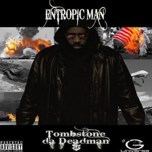Tombstone da Deadman Entropic Man