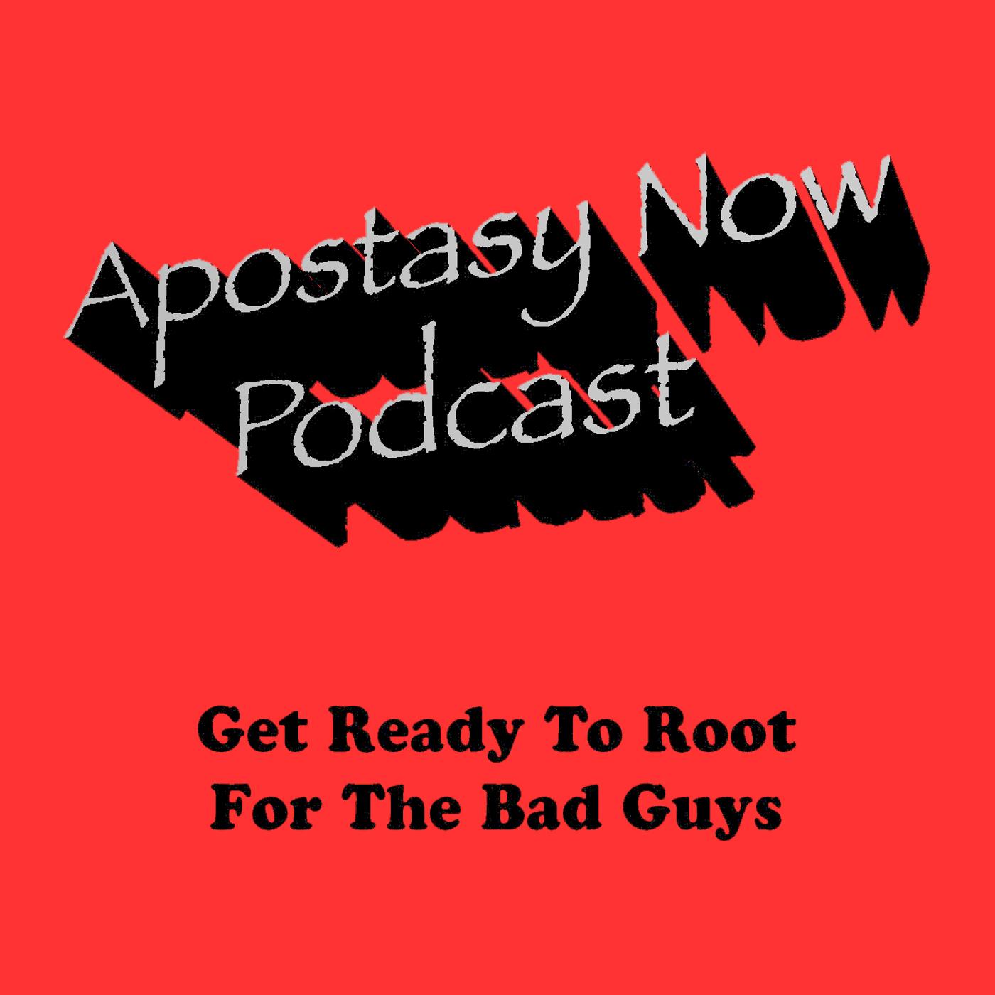 Apostasy Now Podcast – Apostasy Now