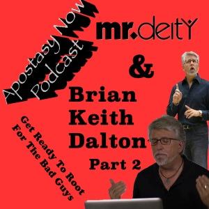 ANP Ep 49 Pt 2 - Brian Keith Dalton