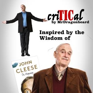criTICal w John Cleese