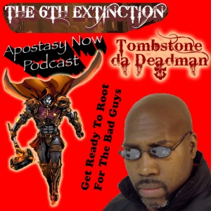 ANP Ep 61 pt 1 - Tombstone 6th Extinction
