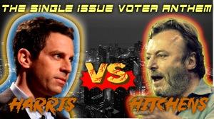 harris-vs-hitchens-single-issue-voter-anthem