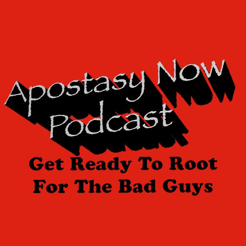 Apostasy Now